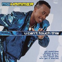M.C. Hammer – U Can't Touch This: The Collection
