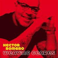 Hector Romero – Weaving Genres