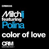 Mitch LJ – Color of Love (feat. Polina)
