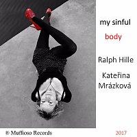 Kateřina Mrázková – My Sinful Body
