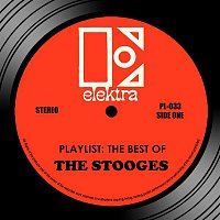 The Stooges – Playlist: The Best Of The Stooges