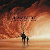 Lambert – Sweet Apocalypse