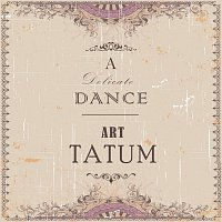 Art Tatum, Art Tatum, His Swingsters – A Delicate Dance