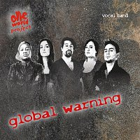 One World Project – Global Warning
