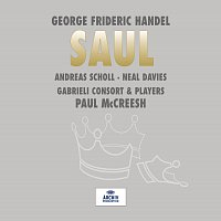 Gabrieli Consort, Gabrieli Players, Paul McCreesh – Handel: Saul