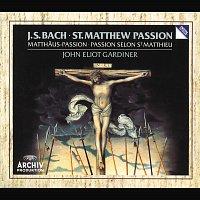 The Monteverdi Choir, English Baroque Soloists, John Eliot Gardiner – Bach, J.S.: St. Matthew Passion, BWV 244
