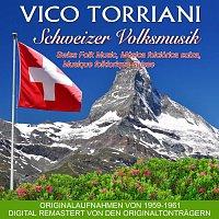 Vico Torriani – Schweizer Volksmusik/Swiss Folk Music/Musique folklorique suisse/Música folclórica suiza