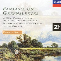 Academy of St. Martin in the Fields, Sir Neville Marriner – Fantasia on Greensleeves [2 CDs]