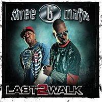 Three 6 Mafia – Last 2 Walk