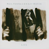 Neil Young & Crazy Horse – Life