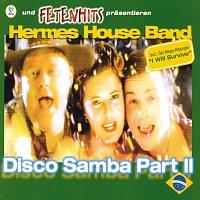Hermes House Band – Disco Samba Part II