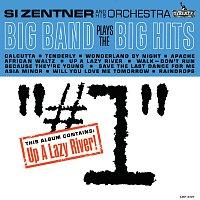 Si Zentner And His Orchestra – Big Band Plays The Big Hits, Vol. 1