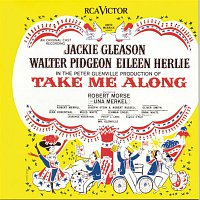 Lehman Engel, Jackie Gleason, Eileen Herlie – Take Me Along (Original Broadway Cast Recording)