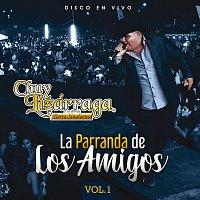 Chuy Lizárraga y Su Banda Tierra Sinaloense – La Parranda De Los Amigos [Vol. 1 / En Vivo]