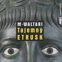 Různí interpreti – Waltari: Tajemný Etrusk (MP3-CD)