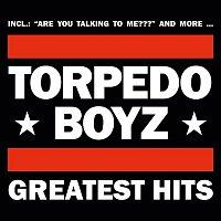 Torpedo Boyz – Greatest Hits
