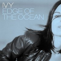 Ivy – Edge of the Ocean