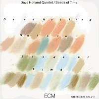 Dave Holland Quintet – Seeds Of Time