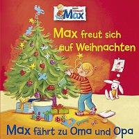 Max – 06: Max freut sich auf Weihnachten / Max fahrt zu Oma und Opa