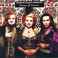 Army Of Lovers – Massive Luxury Overdose