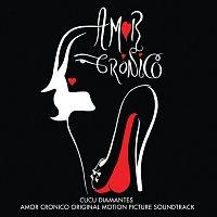 Různí interpreti – Amor Cronico [Original Motion Picture Soundtrack]