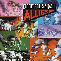 Crosby, Stills & Nash – Allies