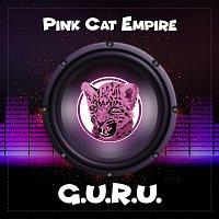 Pink Cat Empire – G.u.r.u.