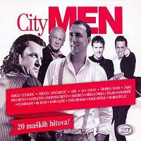 Sergej Cetkovic, Dzenan Loncarevic, Adil, Aca lukas, Tropico Band, Sako Polumenta – City Men