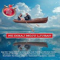Various Artist – Ne Diraj Moju Ljubav