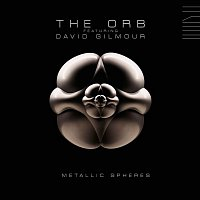 The Orb, David Gilmour – Metallic Spheres
