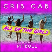 Cris Cab, Pitbull – All of the Girls