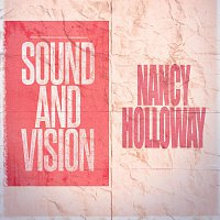 Nancy Holloway – Sound and Vision