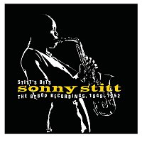 Sonny Stitt – Stitt's Bits: The Bebop Recordings, 1949-1952