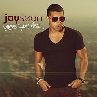 Jay Sean – Where You Are