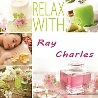 Ray Charles – Relax with