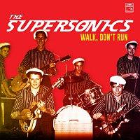 The Supersonics – Walk, Don't Run