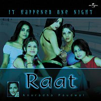 Anuradha Paudwal – Raat - It Happened One Night