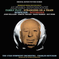 Charles Ketcham, Utah Symphony Orchestra – Music From The Films Of Alfred Hitchcock: Family Plot, Strangers On A Train, Suspicion & Notorious [Original Motion Picture Scores]
