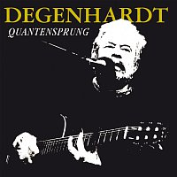 Franz Josef Degenhardt – Quantensprung