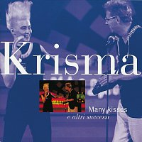 Krisma – Many Kisses E Altri Successi
