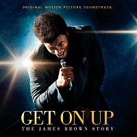 James Brown – Get On Up - The James Brown Story