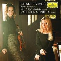Hilary Hahn, Valentina Lisitsa – Charles Ives: Four Sonatas