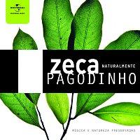 Zeca Pagodinho – Zeca Pagodinho Naturalmente