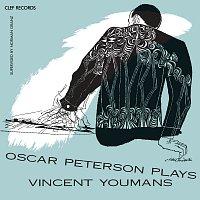 The Oscar Peterson Trio – Oscar Peterson Plays Vincent Youmans