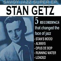 Stan Getz – Savoy Jazz Super EP: Stan Getz