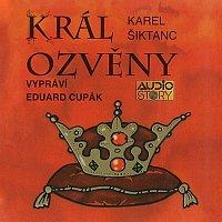 Eduard Cupák – Šiktanc: Král ozvěny