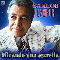 Carlos Campos – Mirando Una Estrella