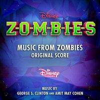 George S. Clinton, Amit May Cohen – Music from ZOMBIES [Original Score]