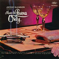 Jackie Gleason – Music For Lovers Only