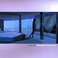 blue six – Beautiful Tomorrow